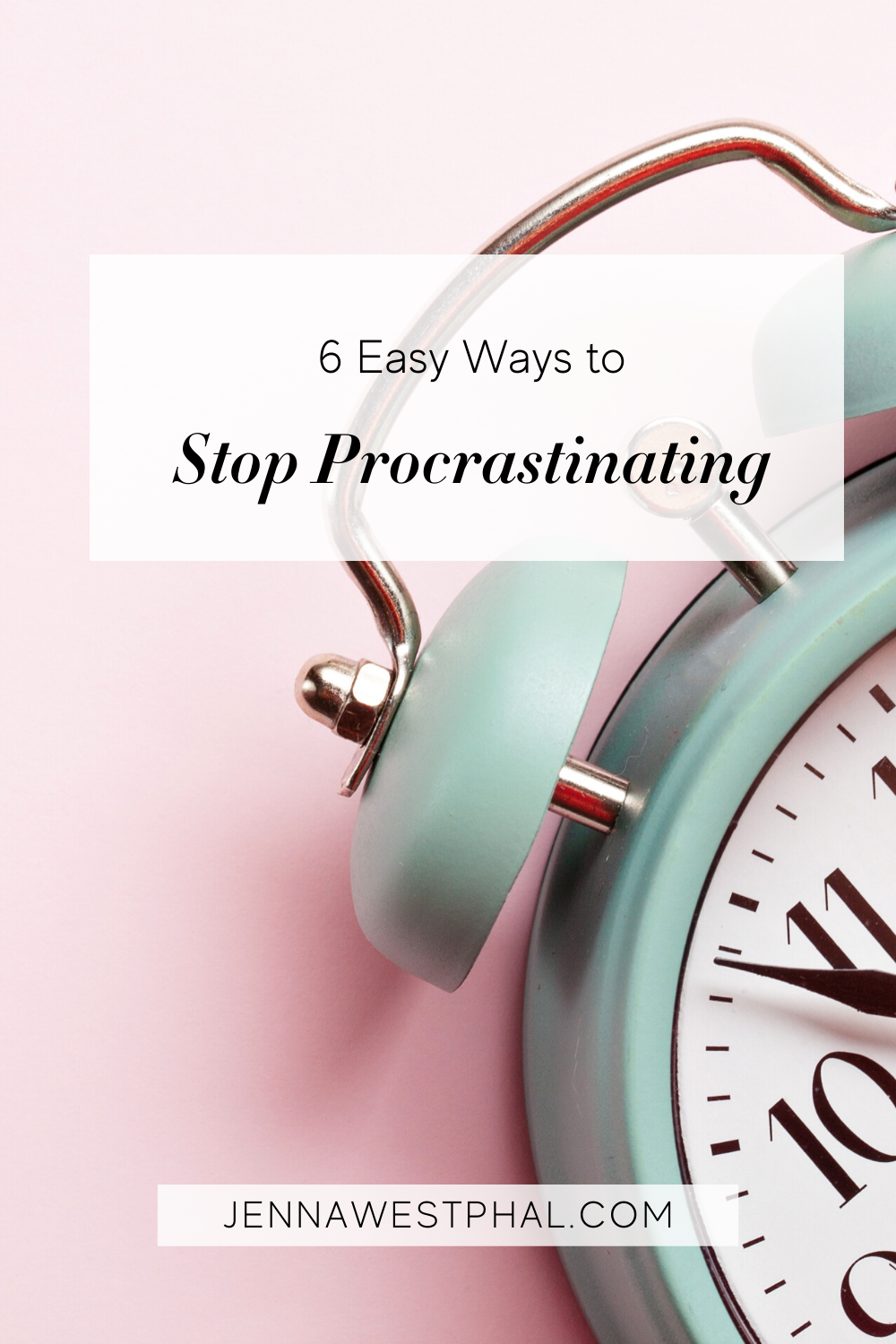 Pin - Stop Procrastinating