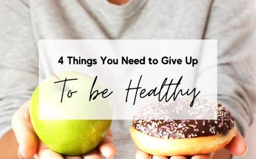 Blog post - things to give up to be healthy